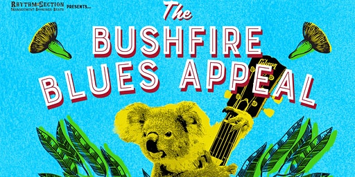 The Bushfire Blues Appeal at The Catfish
