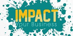 Impact Your Business 2020