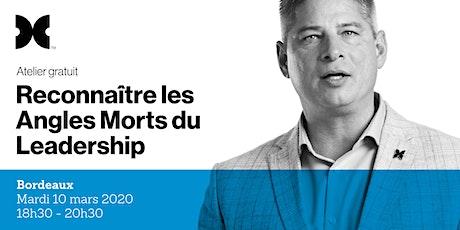 Les Angles Morts du Leadership - Atelier gratuit à Bordeaux billets