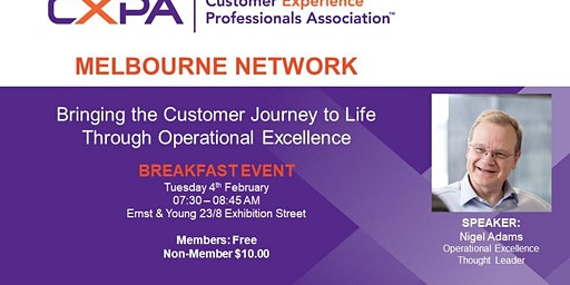 CXPA Melbourne Breakfast  CX & Operational Excellence