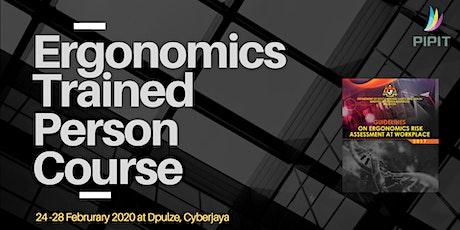 Ergonomics Trained Person Course (Cyberjaya) - Feb 2020 tickets
