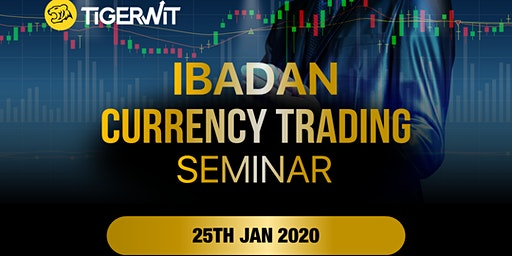 IBADAN FREE CURRENCY TRADING SEMINAR