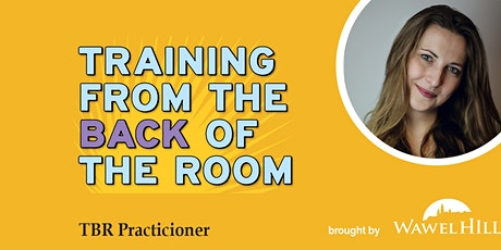 Training From The Back of the Room(TBR)  Practitioner  Classes bilhetes