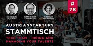 AustrianStartups Stammtisch #78: Tech Team: Hiring &...