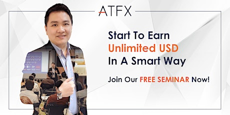 ATFX Triple Income in USD Seminar|Forex Trading|Online Trading tickets
