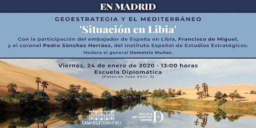 """Panel """"Situación en Libia"""""""
