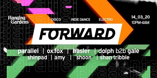 Forward x Hanging Gardens // The Plymouth Rave // 14.03.20