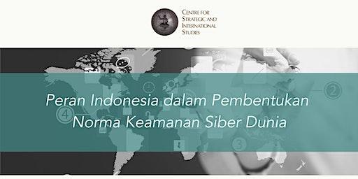 Peran Indonesia dalam Pembentukan Norma Siber Dunia