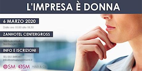L'IMPRESA E' DONNA - Bologna biglietti