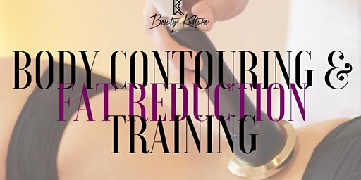 NON-SURGICAL CAVITATION AND RADIOFREQUENCY BODY CONTOUR TRAINING- BATON ROUGE