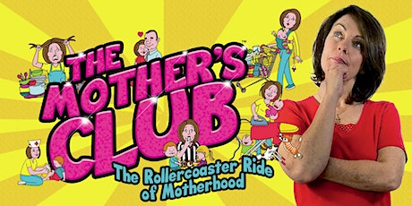 The Mother's Club musical comedy at Dural Country Club tickets
