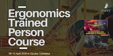 Ergonomics Trained Person Course (Cyberjaya) - Apr 2020 tickets