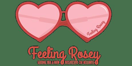Feeling Rosey tickets