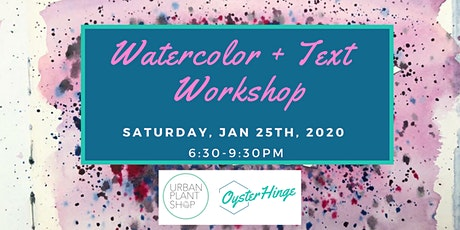 Watercolor + Text tickets