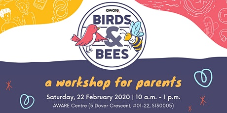 Birds & Bees, A Workshop for Parents tickets