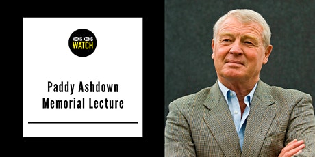 The Inaugural Paddy Ashdown Memorial Lecture tickets