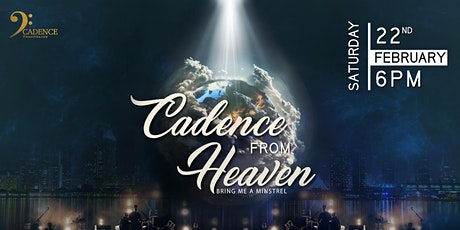 Cadence from Heaven tickets