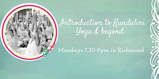 Introduction to Kundalini Yoga & Beyond