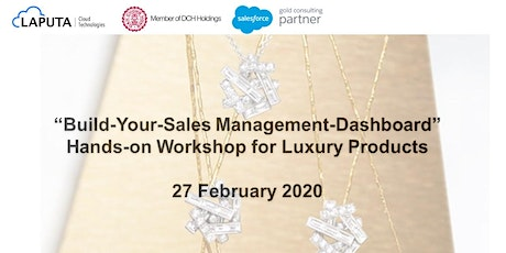 """Build-Your-Sales Management-Dashboard"" Workshop for Luxury Products tickets"
