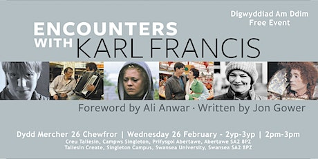 Encounters with Karl Francis tickets