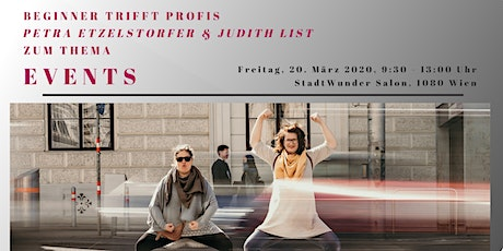 "Business Mom Treffen - ""EVENTS"" - mit Petra Etzelstorfer & Judith List Tickets"