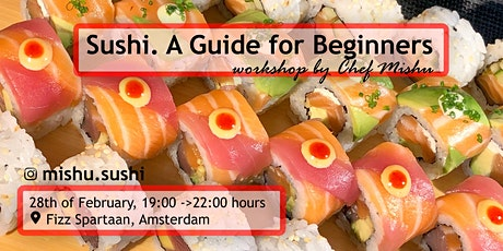 Sushi  Workshop with Chef Mishu @ Fizz Spartaan tickets