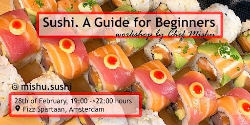 Sushi  Workshop with Chef Mishu @ Fizz Spartaan
