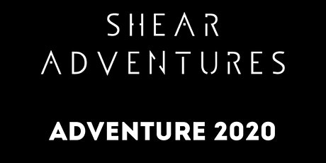 Shear Adventures  Adventure2020 tickets