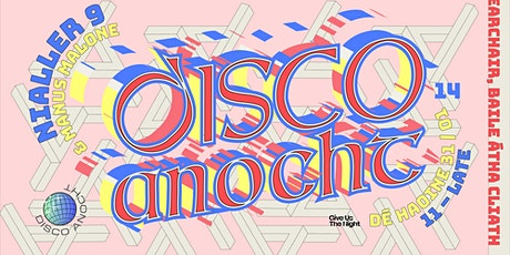 Disco Anocht 14: Nialler9 (Chaplins Bar) tickets