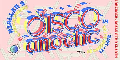 Disco Anocht 14: Nialler9 tickets