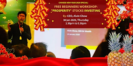 *CNY2020 SPECIAL: 'Prosperity' Stocks Investing Workshop - 30 Jan 20 (Thu) tickets