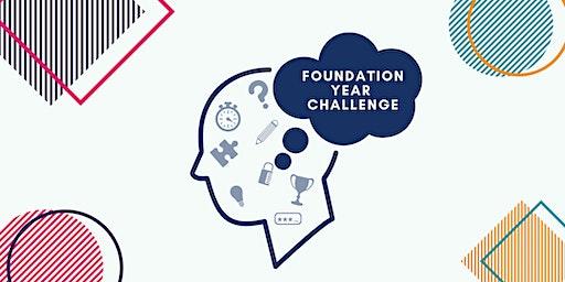 Foundation Year Challenge Event