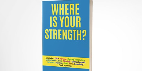 Where is your strength book launch party tickets