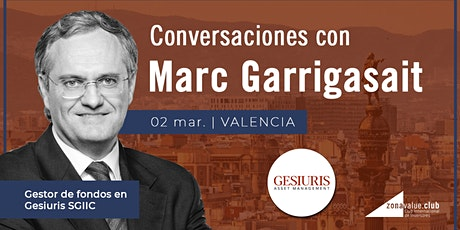 Inversión en Renta Variable, Fija y Activos Monetarios - Conversaciones con Marc Garrigasait (Gesiuris SGIIC) entradas