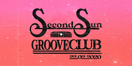 Second Sun Groove Club tickets