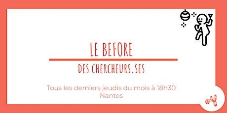 Le Before des Chercheurs.ses billets