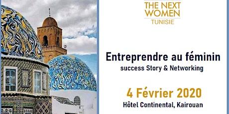 Femmes entrepreneures de Kairouan, VENEZ NETWORKER ! billets