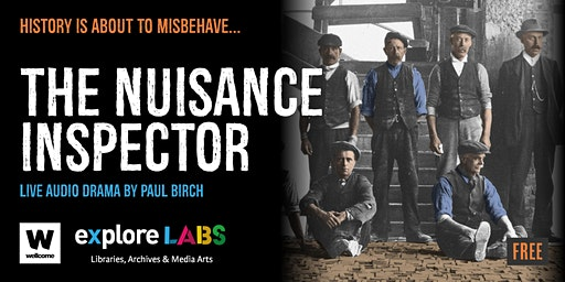 Nuisance Inspector - A live audio drama by Paul Birch