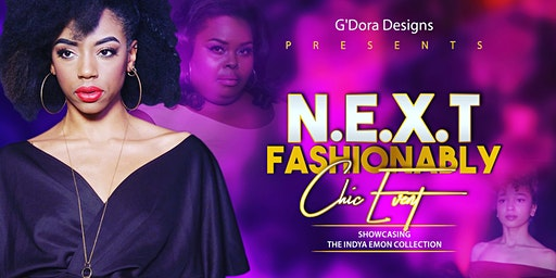 N.E.X.T Fashionably Chic Event
