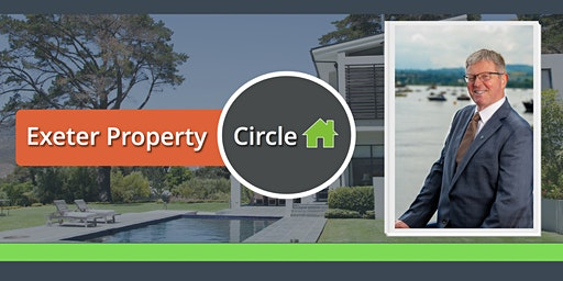 Exeter Property Circle with Guest Speaker Philip Keddie, ARLA President