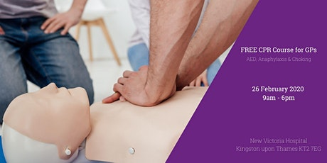 FREE CPR Course for GP's including AED, Anaphylaxis & Choking tickets