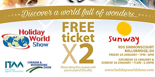 Free entry to Holiday World Show Dublin 2020 for Sunway Customers