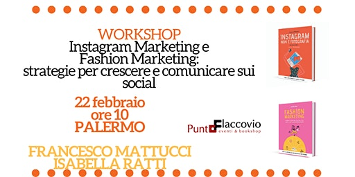 Workshop a Palermo: Instagram Marketing e Fashion Marketing