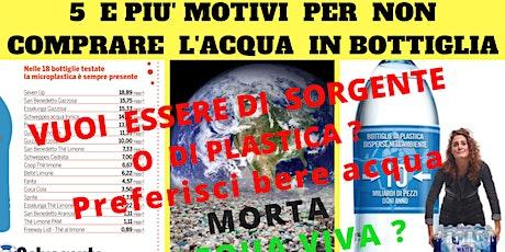 5  e Più Motivi per non comprare L'acqua in bottiglia biglietti