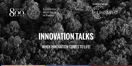 Innovation Talks | When Innovation comes to Life! biglietti