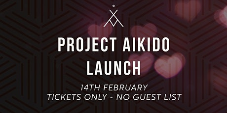 Project Aikido Launch tickets