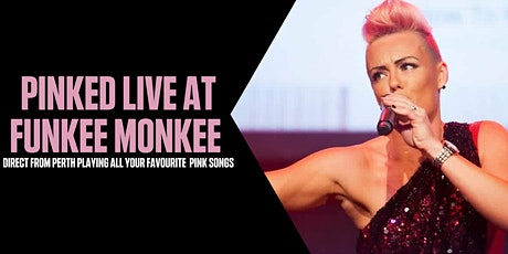 PINKED AT FUNKEE MONKEE BUNBURY tickets