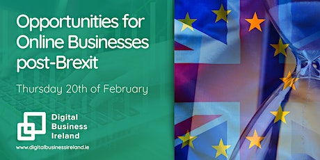 Opportunities for Online Businesses post-Brexit tickets
