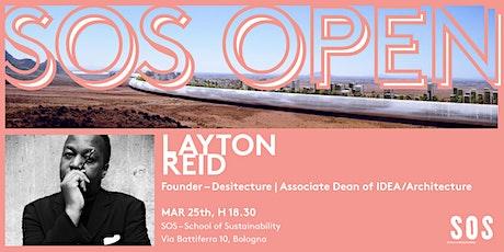 SOS OPEN – Layton Reid tickets