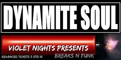 Violet Nights presents Dynamite Soul